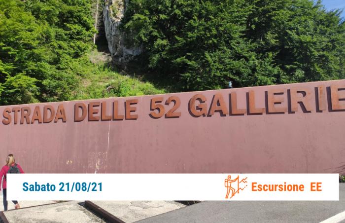 Escursione Strada 52 Gallerie